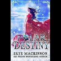 Polar Destiny: A Bear Shifter Reverse Harem (Claiming Her Bears Book 1)