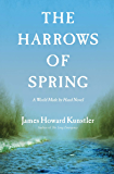 The Harrows of Spring (The World Made By Hand Novels)