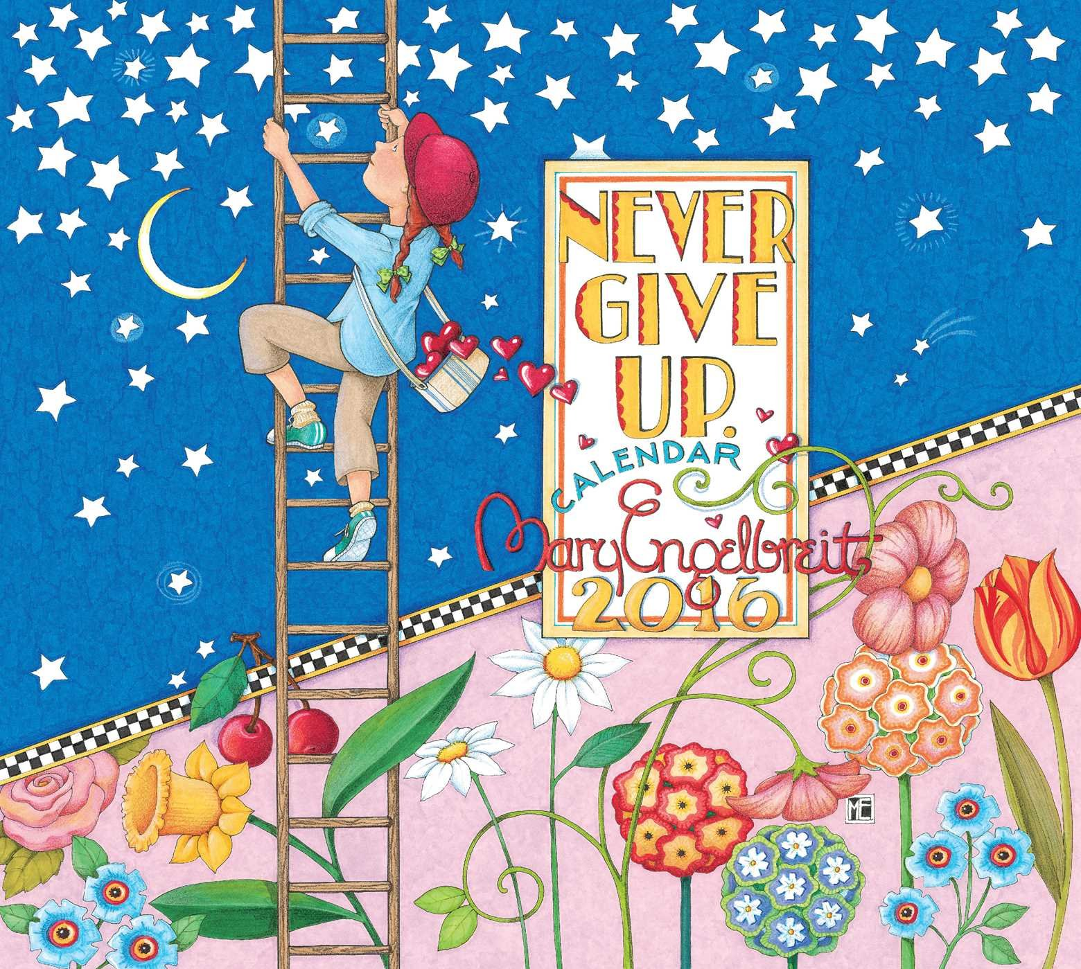 Mary engelbreit 2016 deluxe wall calendar never give up mary mary engelbreit 2016 deluxe wall calendar never give up mary engelbreit 9781449461584 amazon books bookmarktalkfo Image collections