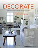 Decorate (New Edition with new cover & price): 1000 Professional Design Ideas for Every Room in the House