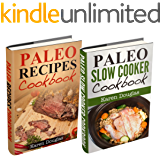 "(2 Book Bundle) ""Paleo Diet Recipes"" and ""Paleo Slow Cooker Recipes"" (English Edition)"