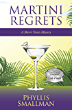 Martini Regrets (A Sherri Travis Mystery Book 6)