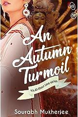 An Autumn Turmoil Kindle Edition