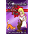 Chocolate To Die For: Funny Cozy Mystery Series (Cocoa Narel Chocolate Shop Mysteries Book 4)