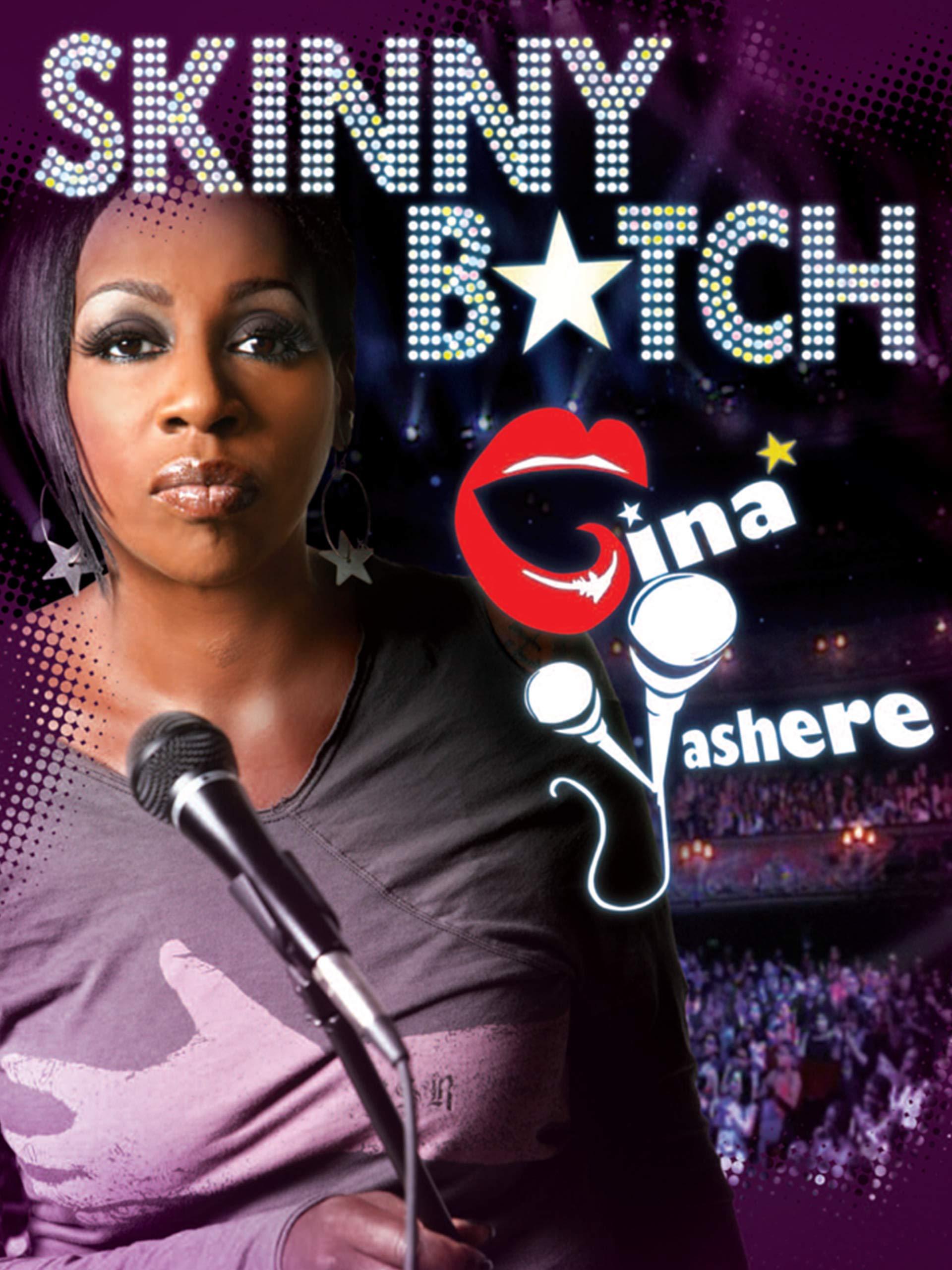 Gina Yashere: Skinny B*tch