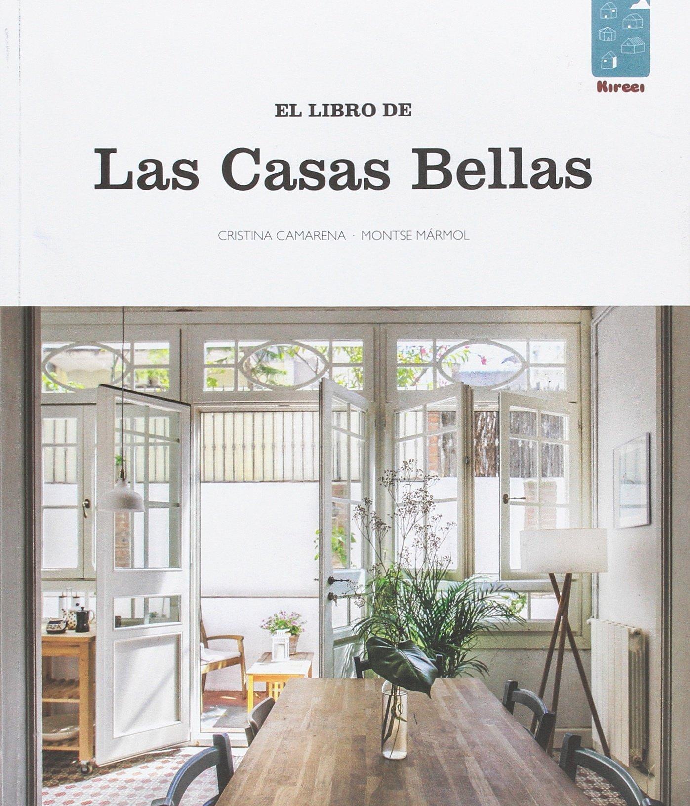 El libro de las casas bellas (Spanish) Paperback – November 15, 2016