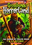The Horror at Chiller House (Goosebumps Horrorland #19) (Goosebumps: Horrorland (Quality))