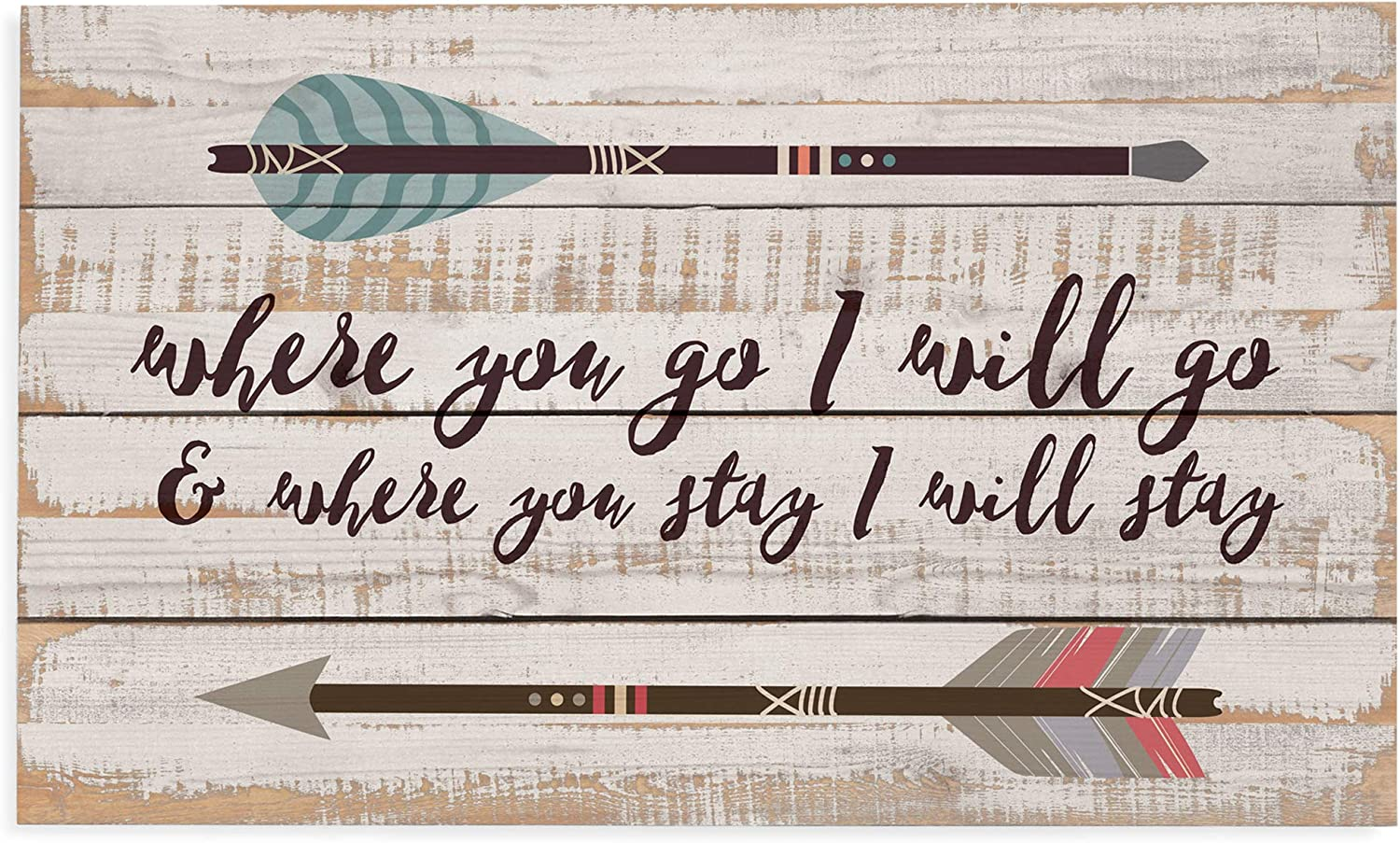 P. Graham Dunn Where You Go I Will Go Arrows White Wash 24 x 14 Inch Solid Pine Wood Pallet Wall Plaque Sign