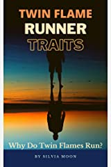 TWIN FLAME RUNNER TRAITS: Who is the Runner Twin Flame? (The Runner Twin Flame Experience Book 1) Kindle Edition