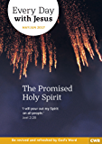 Every Day With Jesus May-June 2017: The Promised Holy Spirit