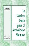 La Palabra Santa para el Avivamiento Matutino - El recobro de la iglesia (Spanish Edition)