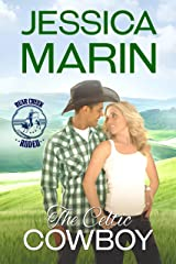 The Celtic Cowboy: Bear Creek Rodeo Series Kindle Edition