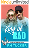 King of Bad: A YA Rock Star Romance (Kings of Karmichael Book 4)