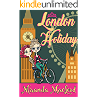 London Holiday (Americans Abroad Book 5)