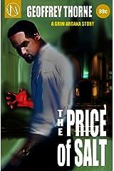 The Price of Salt (The Grim Arcana Book 1) Kindle Edition