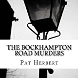 The Bockhampton Road Murders: The Reverend Bernard Paltoquet Mystery Series, Book 1