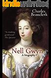 Nell Gwyn: A Biography