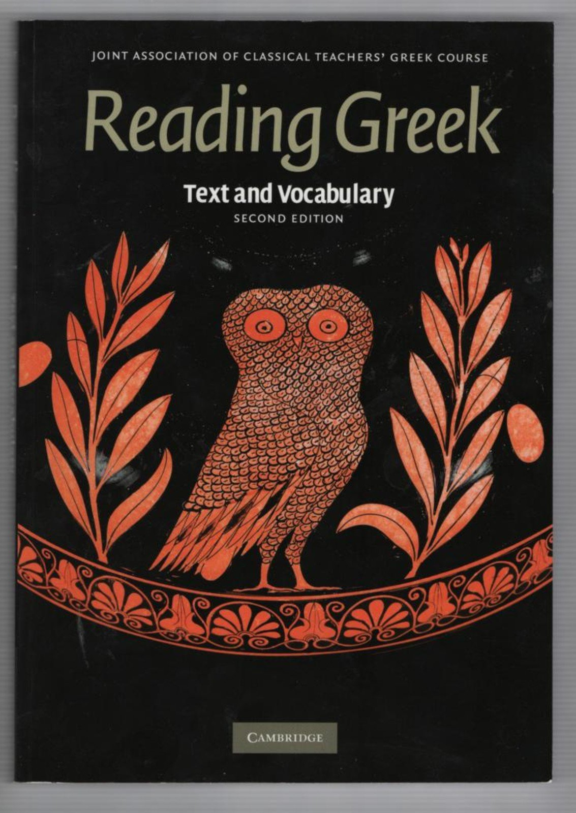 Joint Association of Classical Teachers' Greek Course: Reading Greek: Text and Vocabulary: Second Edition PDF