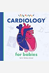 Cardiology for Babies Kindle Edition