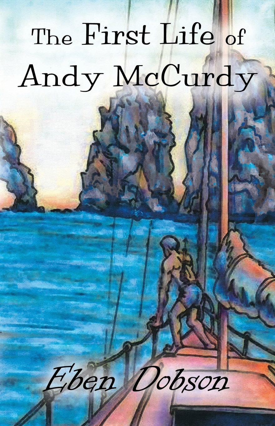 The First Life of Andy McCurdy pdf epub