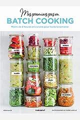 Mes premiers pas en batch cooking Paperback