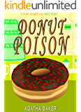 Donut Poison (Killer Delights Cozy Mystery Book 2)