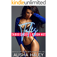Taboo Daddy's Rough Hot Tales: Erotica for Adults with Explicit Sex (18+)