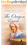 The Oregon Escort (Wyoming Brides Book 2)