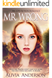 Mr. Wrong: An LDS Love Story