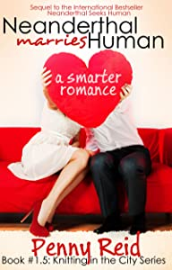 Neanderthal Marries Human: A Smarter Romance (Knitting in the City)