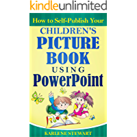 How to Self-Publish Your Children's Picture Book Using PowerPoint