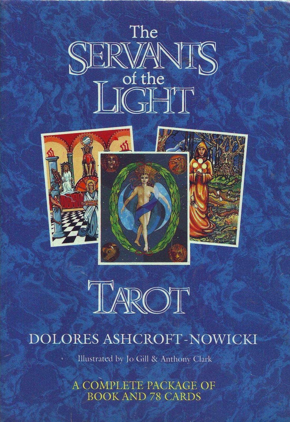 The Servants of the Light: Tarot Pack: Amazon.es: Ashcroft-Nowicki, Dolores, Gill, Jo, Clark, Anthony: Libros en idiomas extranjeros