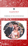 Marriage At His Convenience (Wedlocked! Book 21)