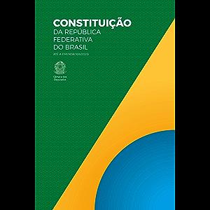 Constituição da República Federativa do Brasil: 56ª edição do Texto Constitucional (Portuguese Edition)