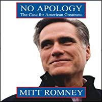 No Apology: The Case for American Greatness