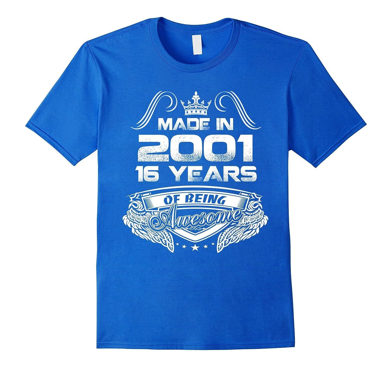 18th Birthday Gift Idea 16 Year Old Boy Girl Shirt 2001