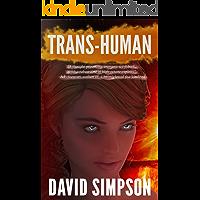 Trans-Human (Book 3) (Post-Human Series) (English Edition)