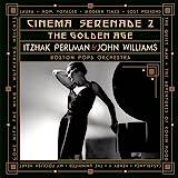 "Cinema Serenade II - ""The Golden Age"""