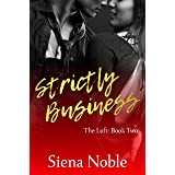 Strictly Business (The Loft Book 2)