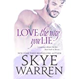 Love the Way You Lie (Stripped Book 1)