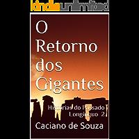O Retorno dos Gigantes: Histórias do Passado Longínquo 2