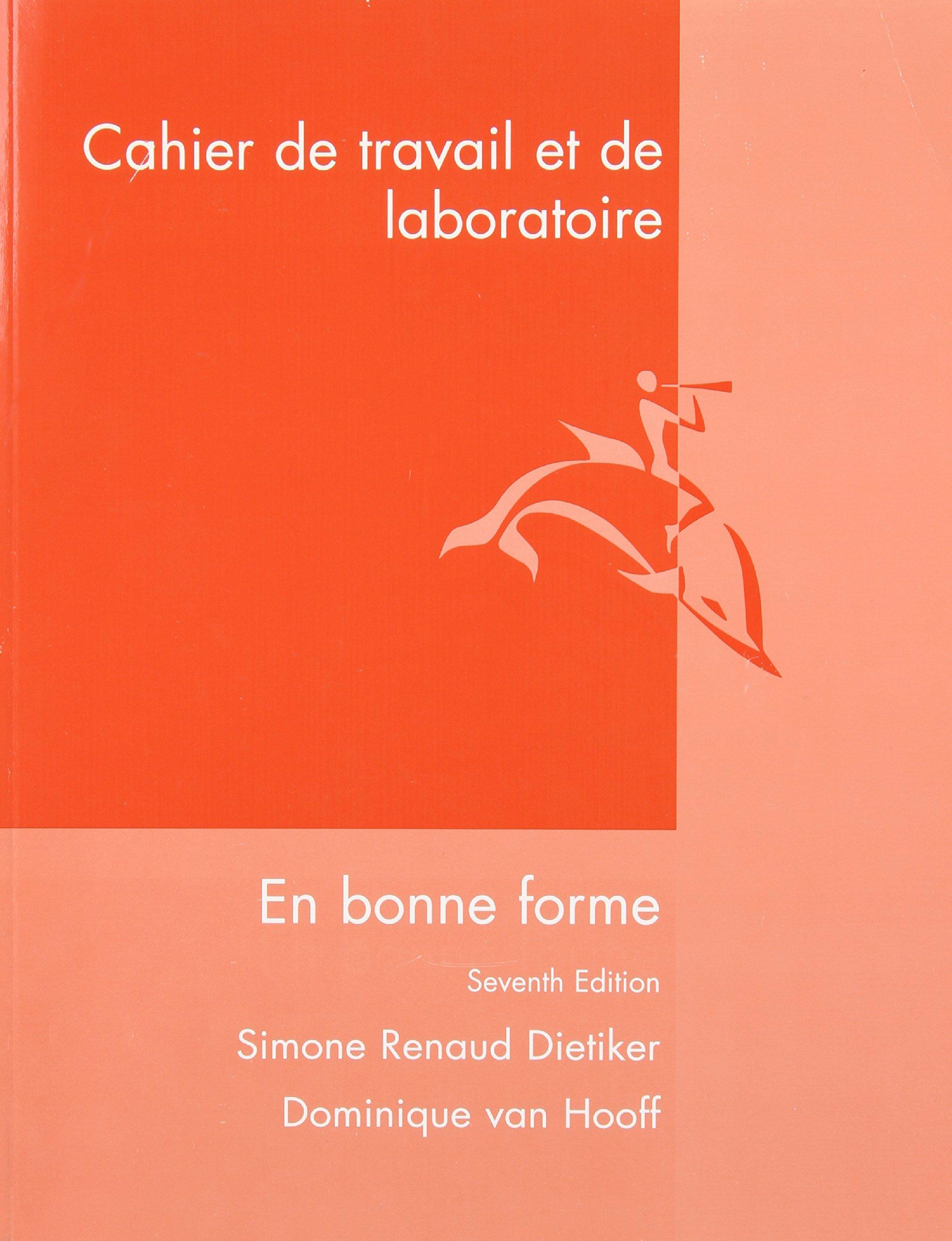 En Bonne Forme: Cahier De Travail Et Laboratoire: Simone Renaud Dietiker,  Dominique Van Hooff: 9780470427156: Books - Amazon.ca