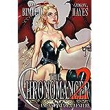 The Chronomancer 2: A Men's Fantasy Harem Adventure