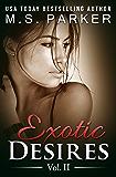 Exotic Desires Vol. 2