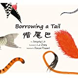 Borrowing a Tail (English and Chinese Edition) (Chinese and English Edition)