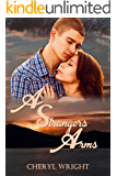 A Stranger's Arms (Small Town Romantic Suspense Book 3)