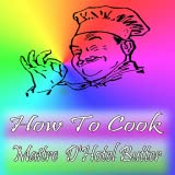 How To Cook How To Cook Maitre D'Hotel Butter