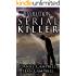 The Evolution of a Serial Killer (Morton Crime Thrillers Book 3)