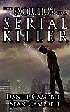 The Evolution of a Serial Killer (A DCI Morton Crime Novel Book 6) (English Edition)
