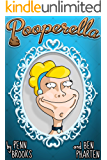 Pooperella: A Farty Tale Classic (Farty Tales Book 1)
